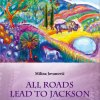 All Roads Lead to Jackson